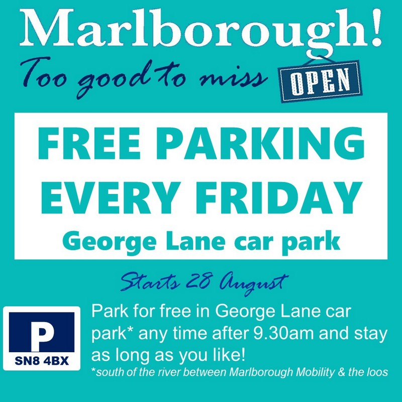a notice showing that George Lane Car Park, Marlborough, has free parking every Friday after 9.30 am starting 28 August