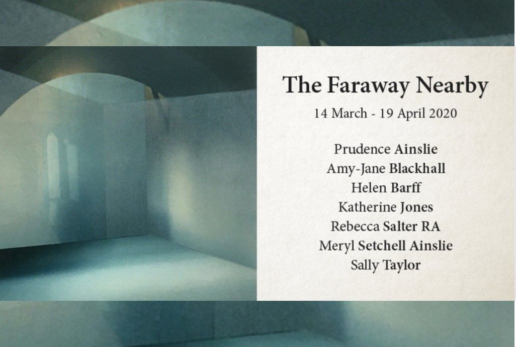 14 March to 19 April - The Faraway Nearby